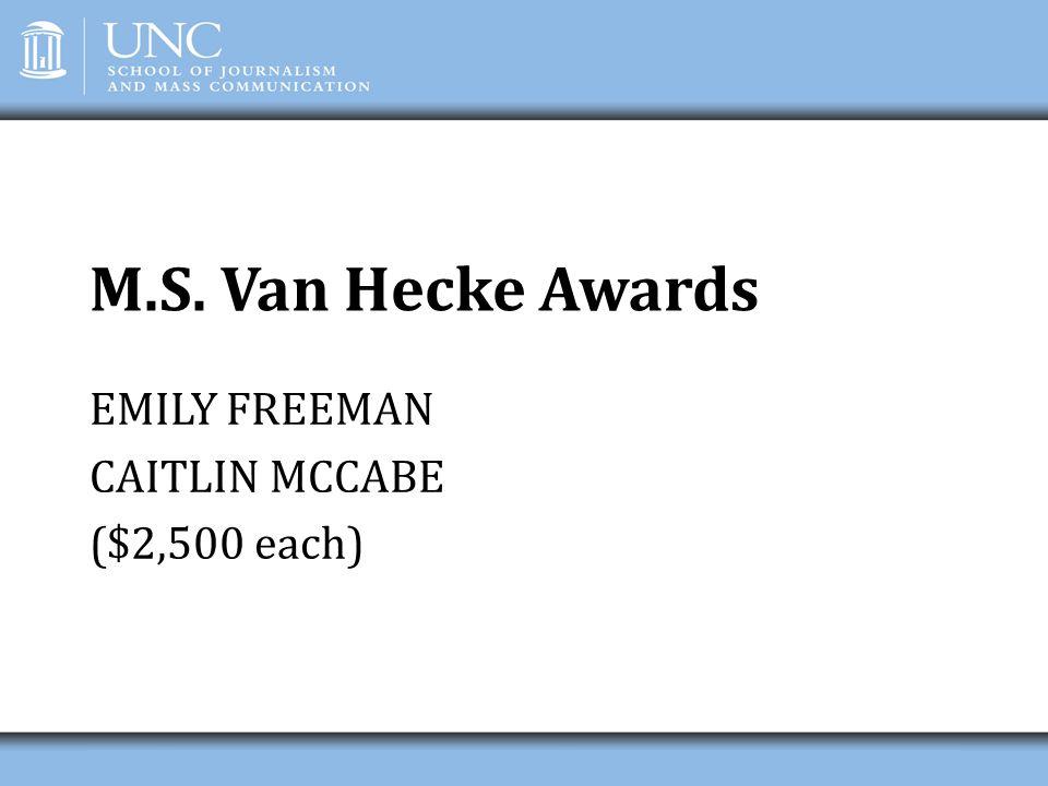 EMILY FREEMAN CAITLIN MCCABE ($2,500 each)