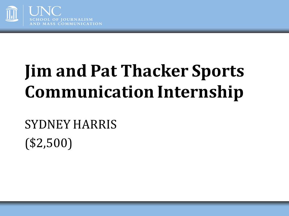 Jim and Pat Thacker Sports Communication Internship