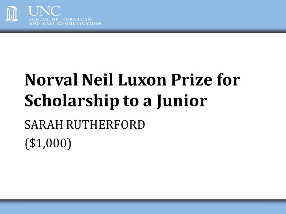 Norval Neil Luxon Prize for Scholarship to a Junior
