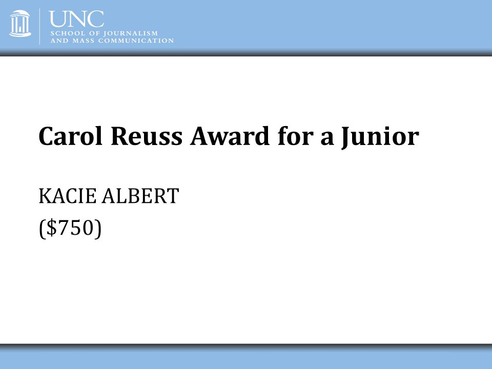 Carol Reuss Award for a Junior
