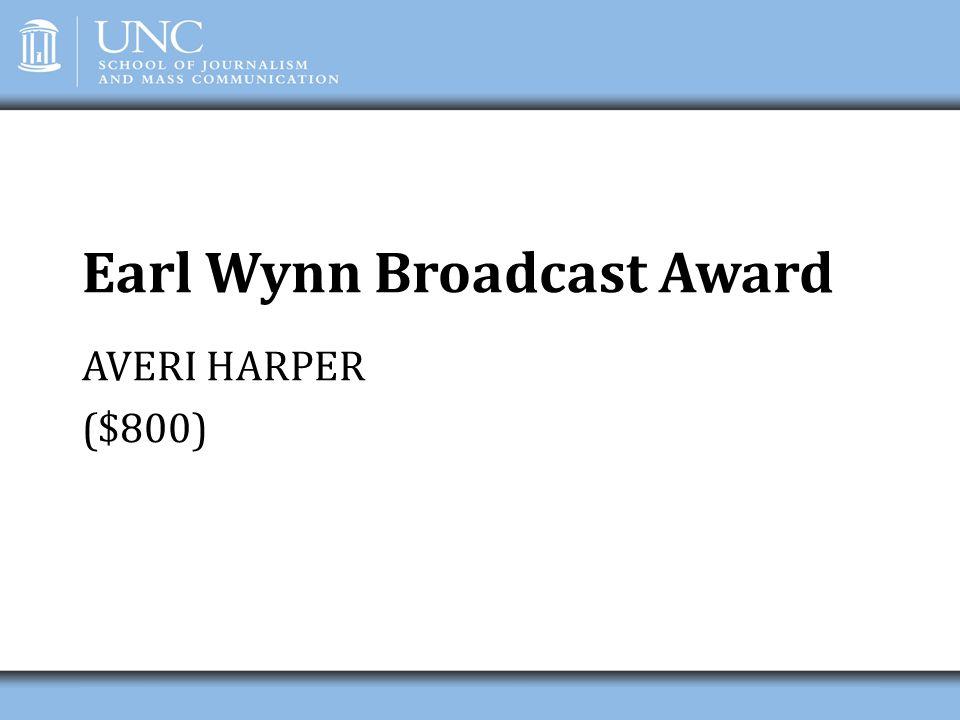 Earl Wynn Broadcast Award