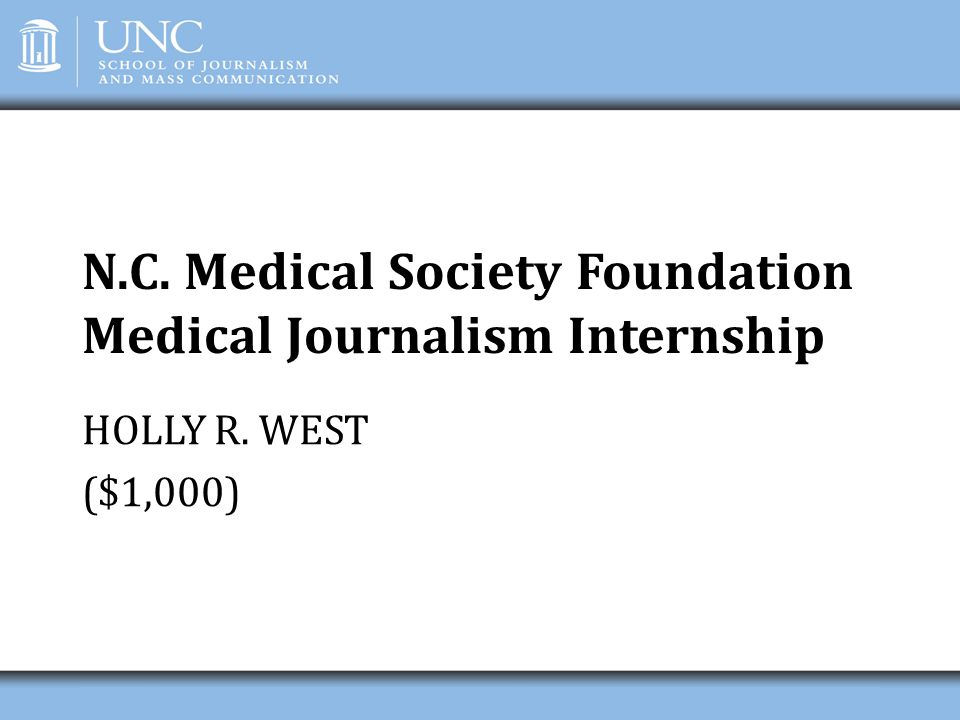 N.C. Medical Society Foundation Medical Journalism Internship