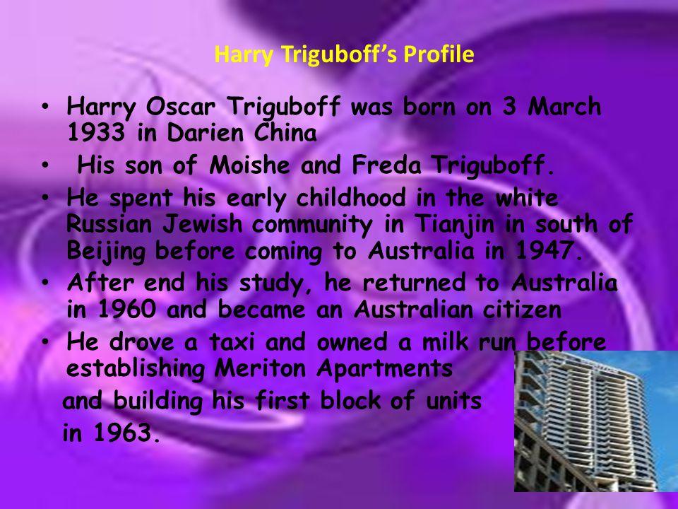 Harry Triguboff's Profile