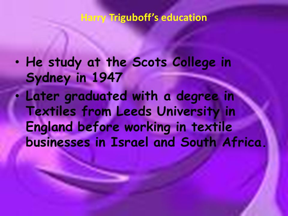 Harry Triguboff's education
