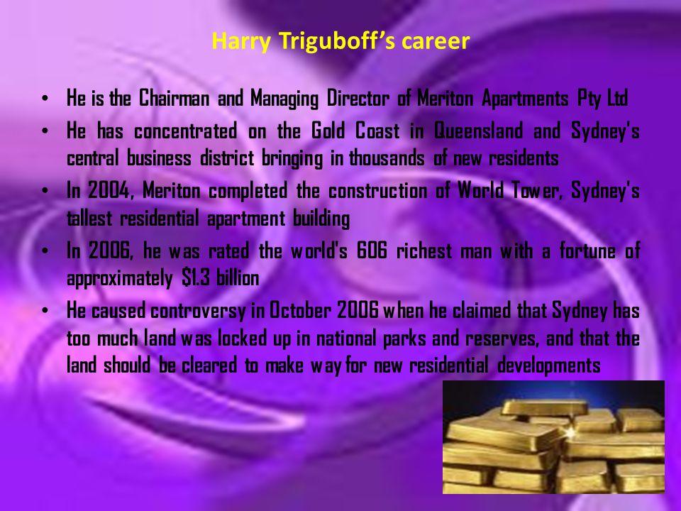 Harry Triguboff's career