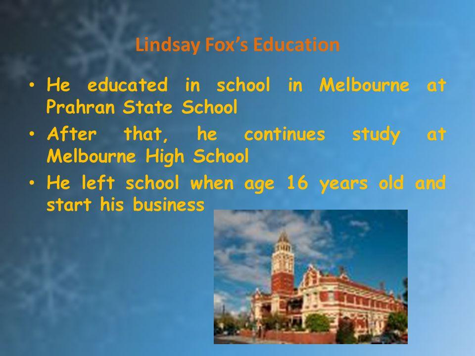 Lindsay Fox's Education