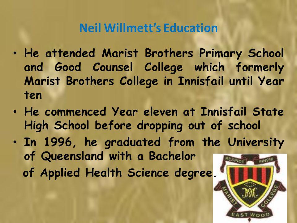 Neil Willmett's Education