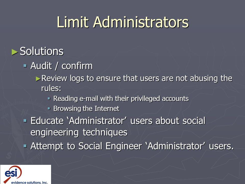 Limit Administrators Solutions Audit / confirm