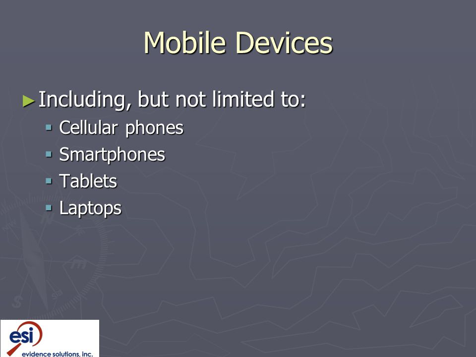 Mobile Devices Including, but not limited to: Cellular phones