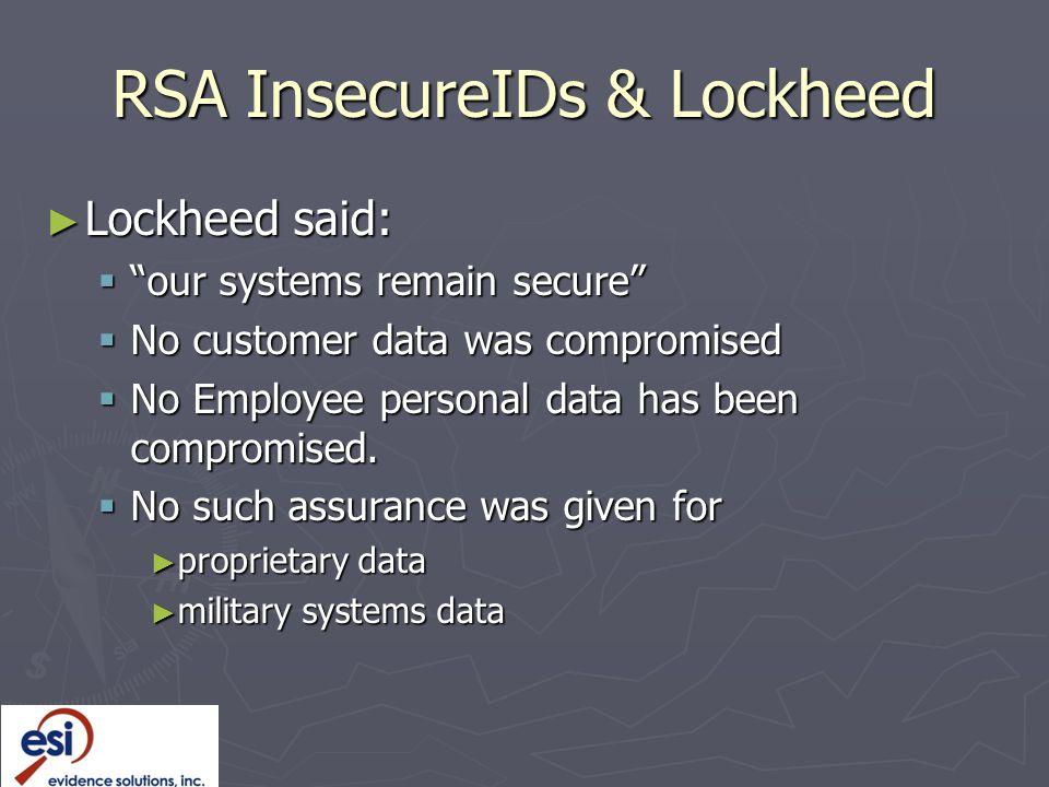 RSA InsecureIDs & Lockheed