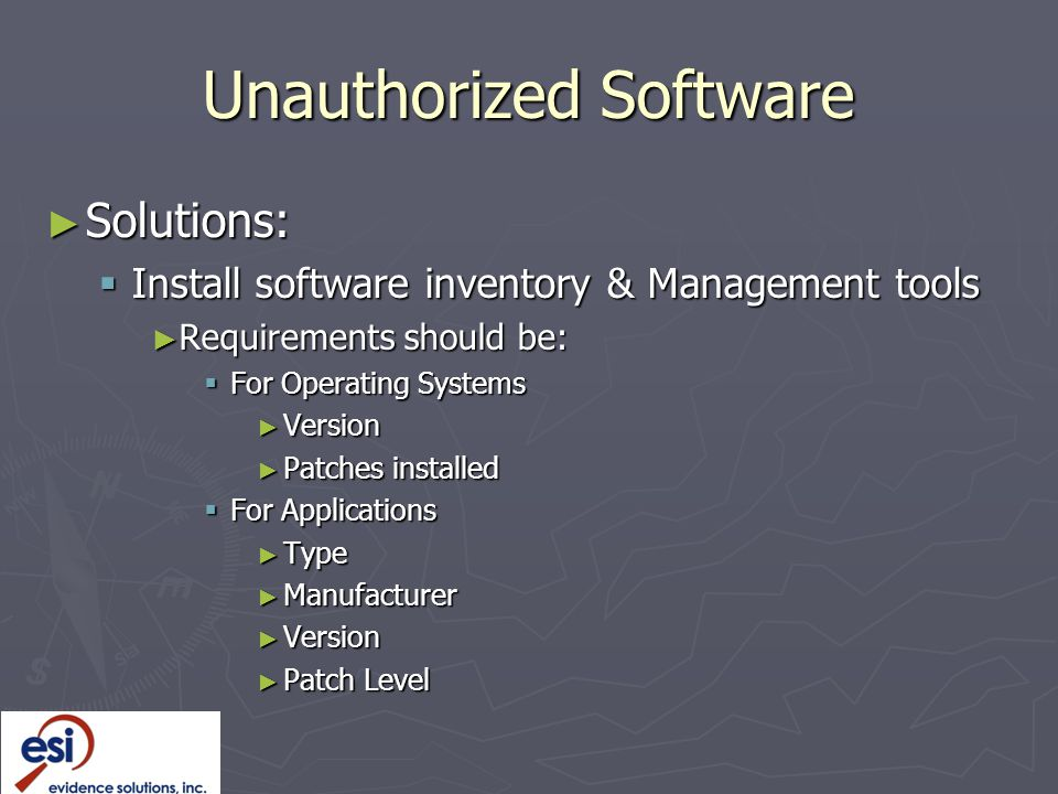 Unauthorized Software