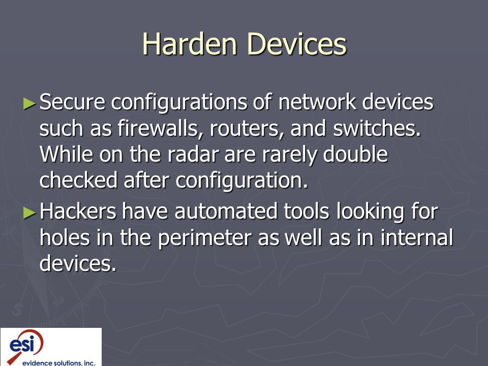 Harden Devices
