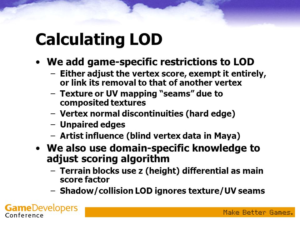 Calculating LOD We add game-specific restrictions to LOD