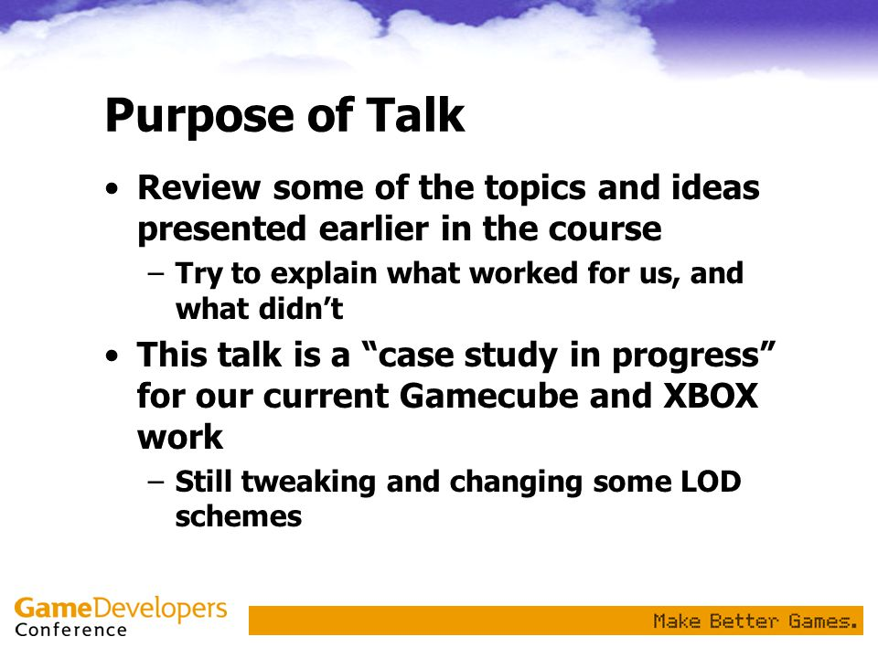 Purpose of Talk Review some of the topics and ideas presented earlier in the course. Try to explain what worked for us, and what didn't.