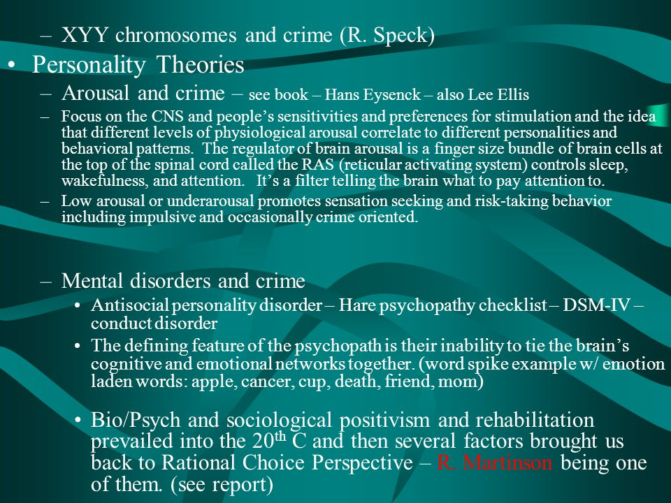 Personality Theories XYY chromosomes and crime (R. Speck)