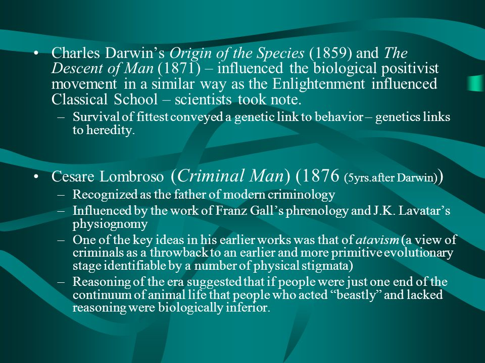 Cesare Lombroso (Criminal Man) (1876 (5yrs.after Darwin))