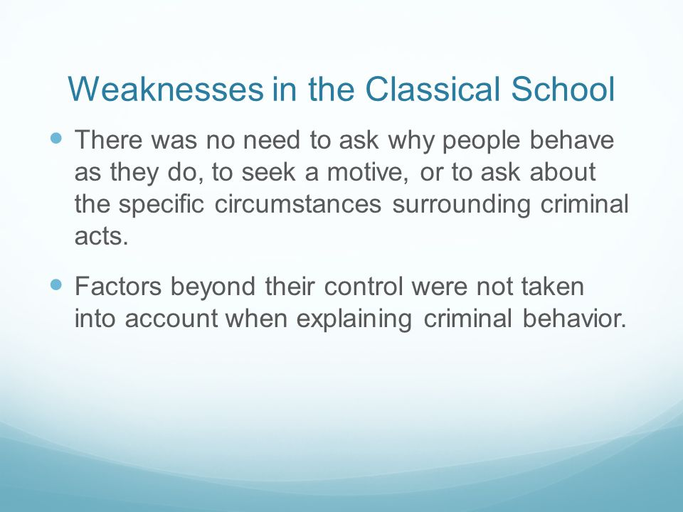Weaknesses in the Classical School