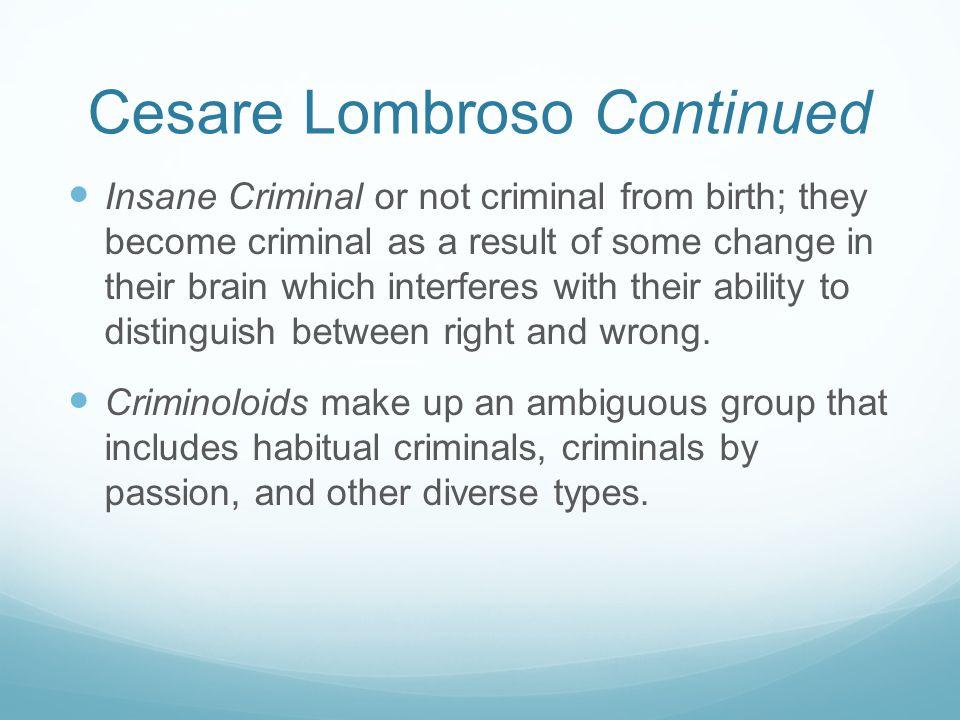 Cesare Lombroso Continued