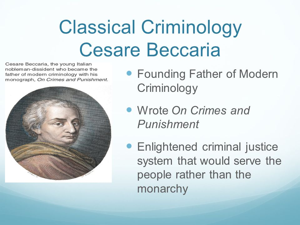Classical Criminology Cesare Beccaria