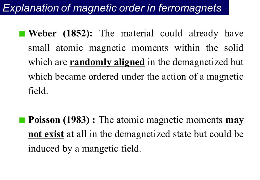 Explanation of magnetic order in ferromagnets