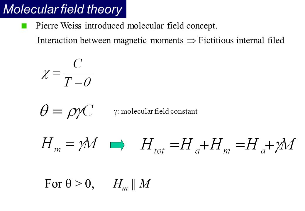 Molecular field theory