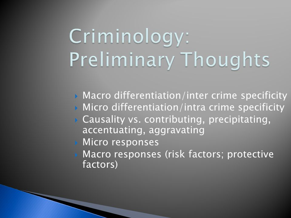 Criminology: Preliminary Thoughts