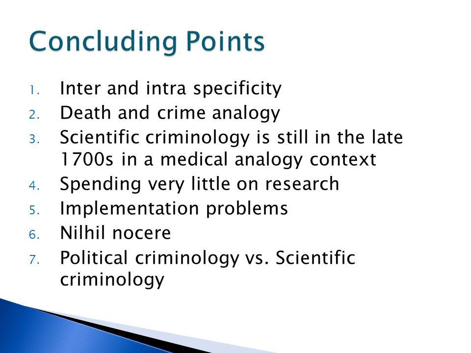 Concluding Points Inter and intra specificity Death and crime analogy
