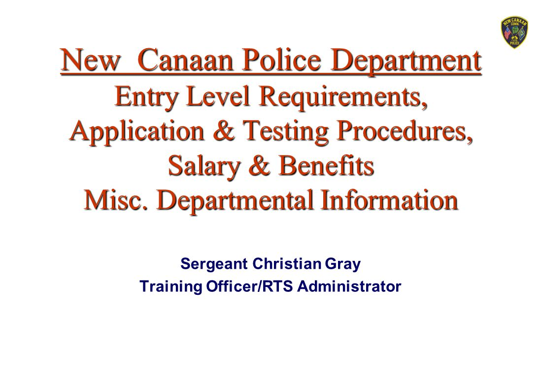 Sergeant Christian Gray Training Officer/RTS Administrator