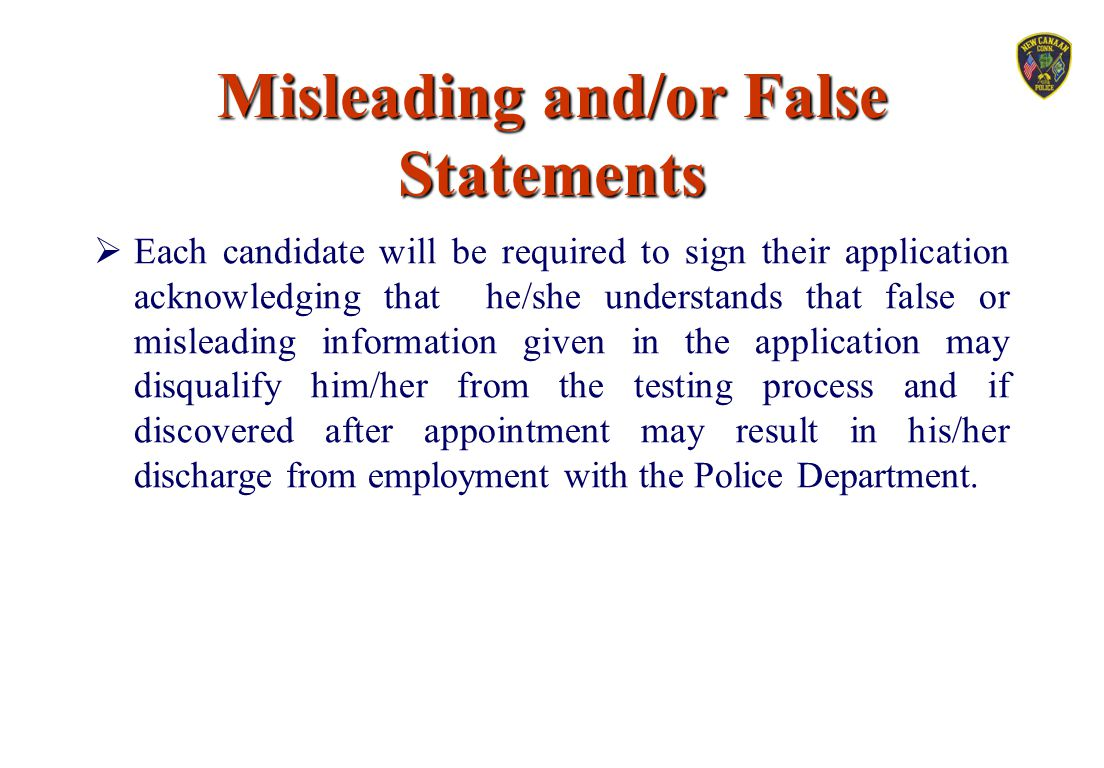 Misleading and/or False Statements