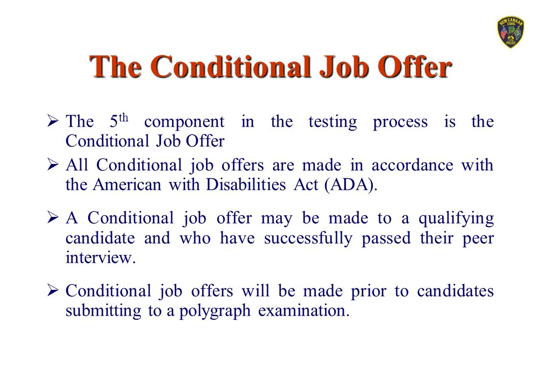 The Conditional Job Offer