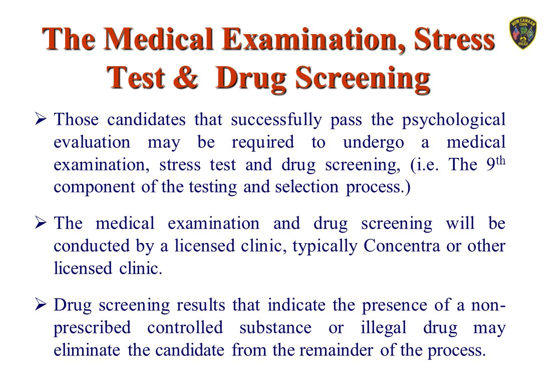 The Medical Examination, Stress Test & Drug Screening