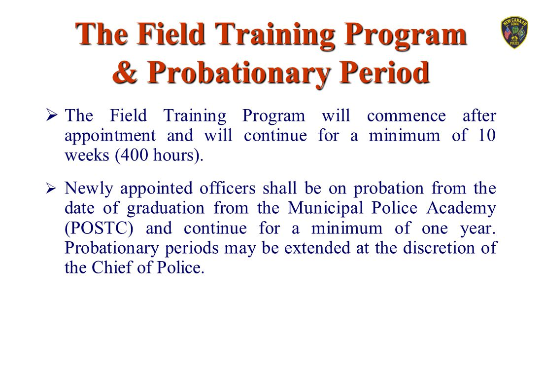 The Field Training Program & Probationary Period