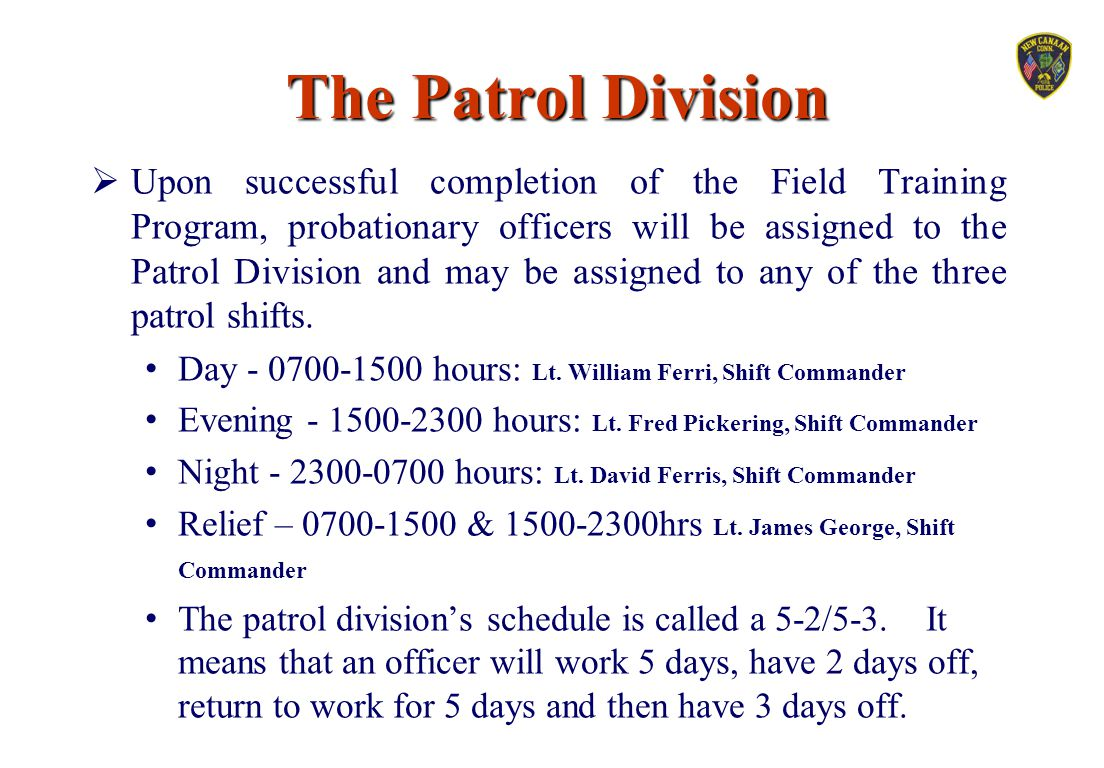 The Patrol Division