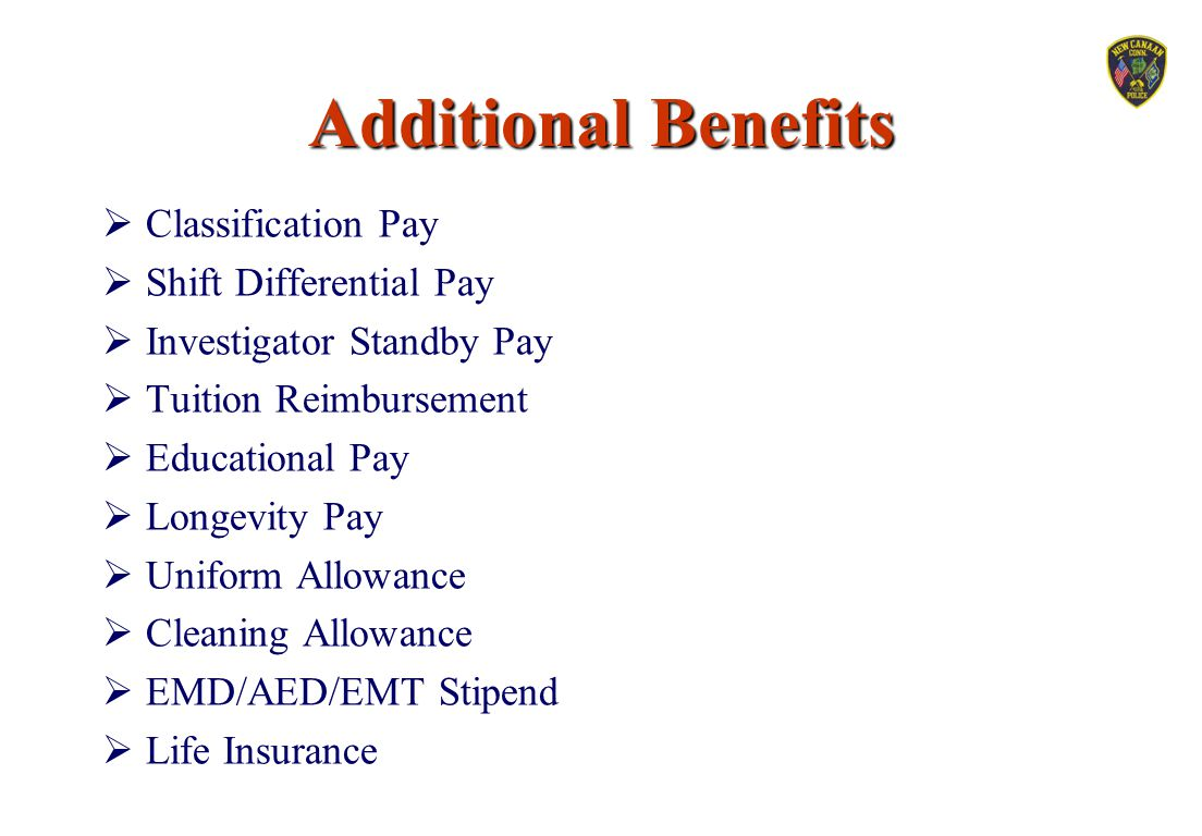Additional Benefits Classification Pay Shift Differential Pay