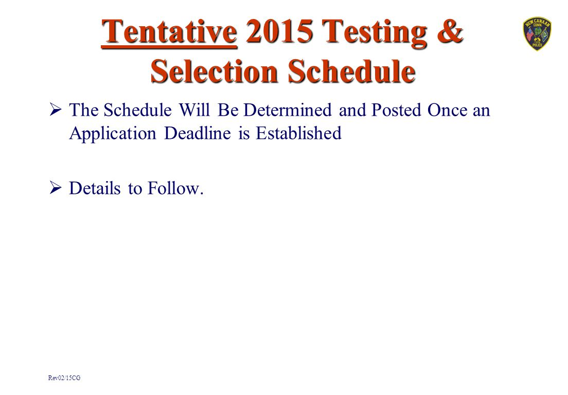 Tentative 2015 Testing & Selection Schedule