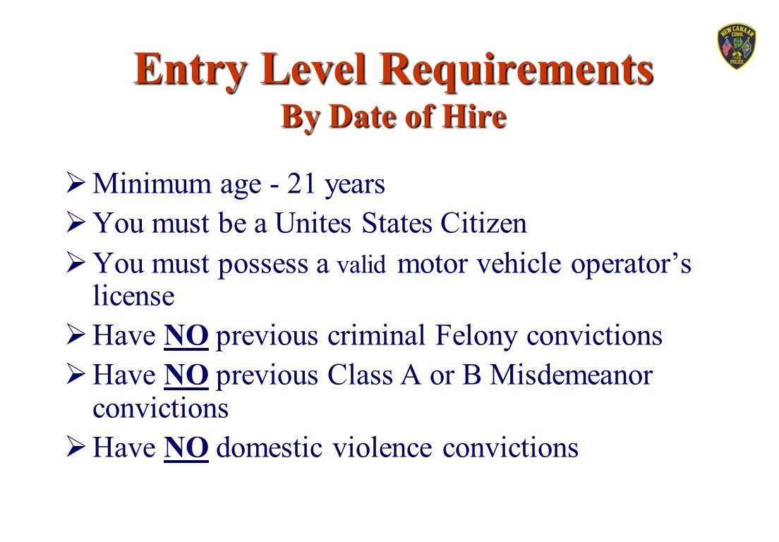 Entry Level Requirements By Date of Hire