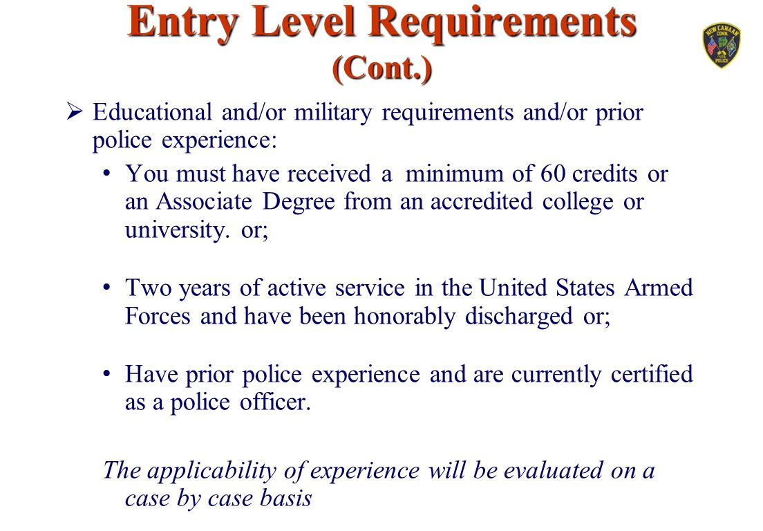 Entry Level Requirements (Cont.)