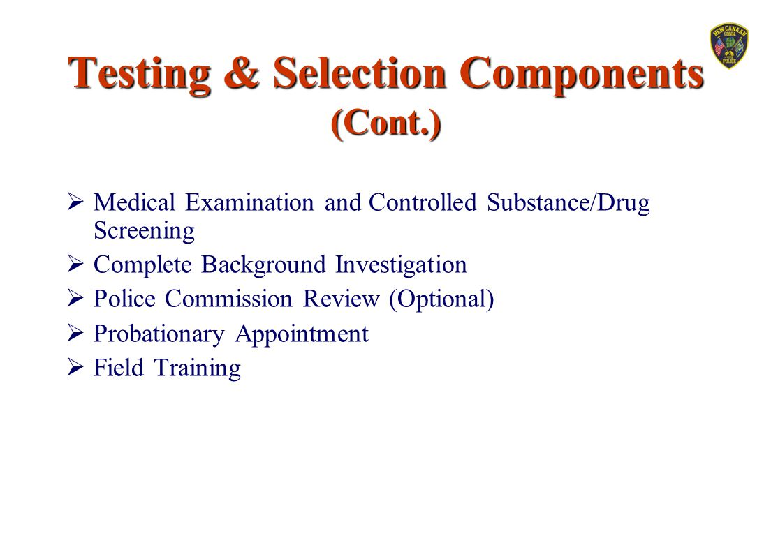 Testing & Selection Components (Cont.)
