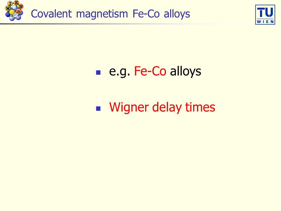 Covalent magnetism Fe-Co alloys