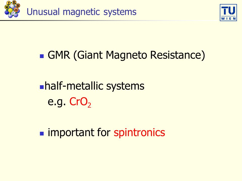 Unusual magnetic systems