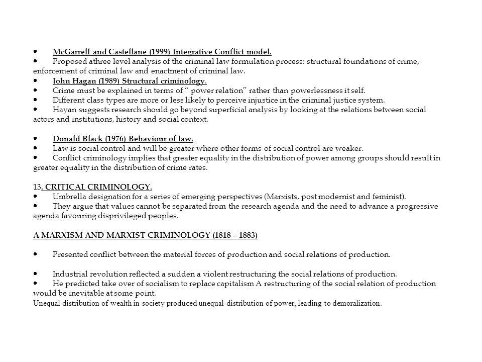 · McGarrell and Castellane (1999) Integrative Conflict model