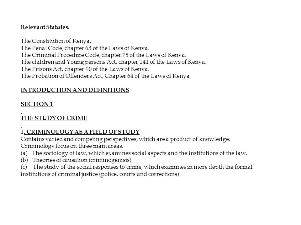 Relevant Statutes. The Constitution of Kenya