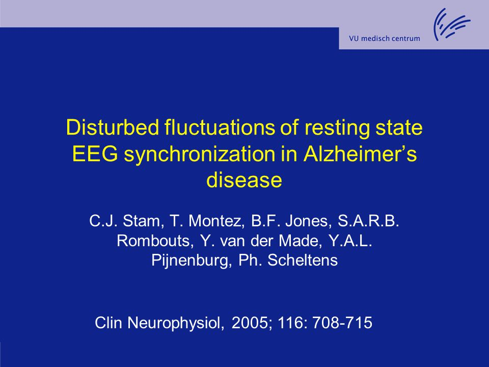 Disturbed fluctuations of resting state EEG synchronization in Alzheimer's disease