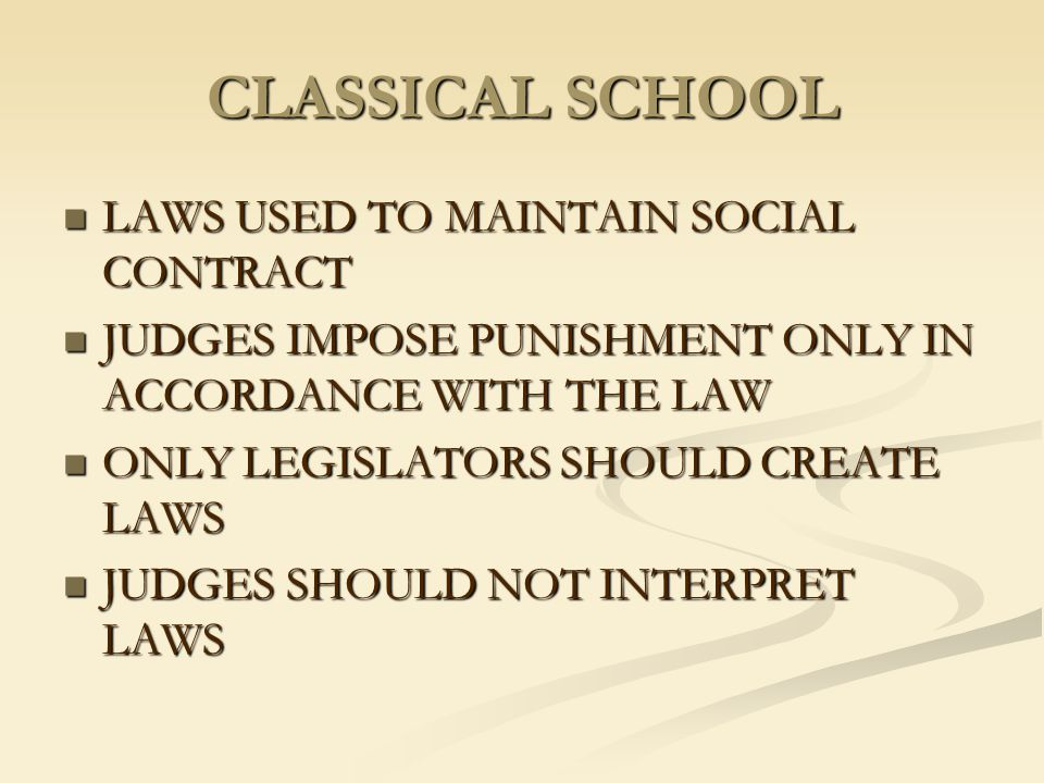 CLASSICAL SCHOOL LAWS USED TO MAINTAIN SOCIAL CONTRACT