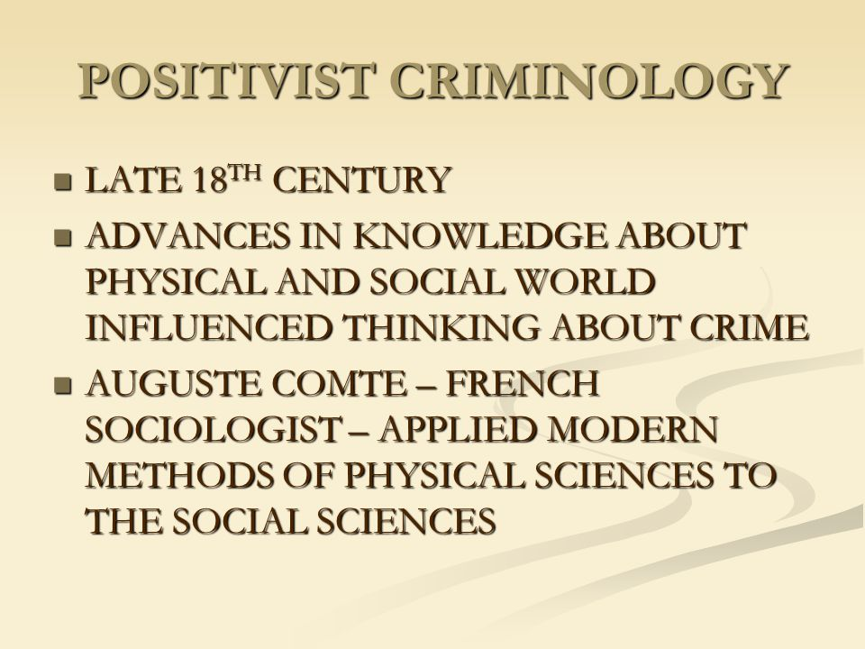 POSITIVIST CRIMINOLOGY