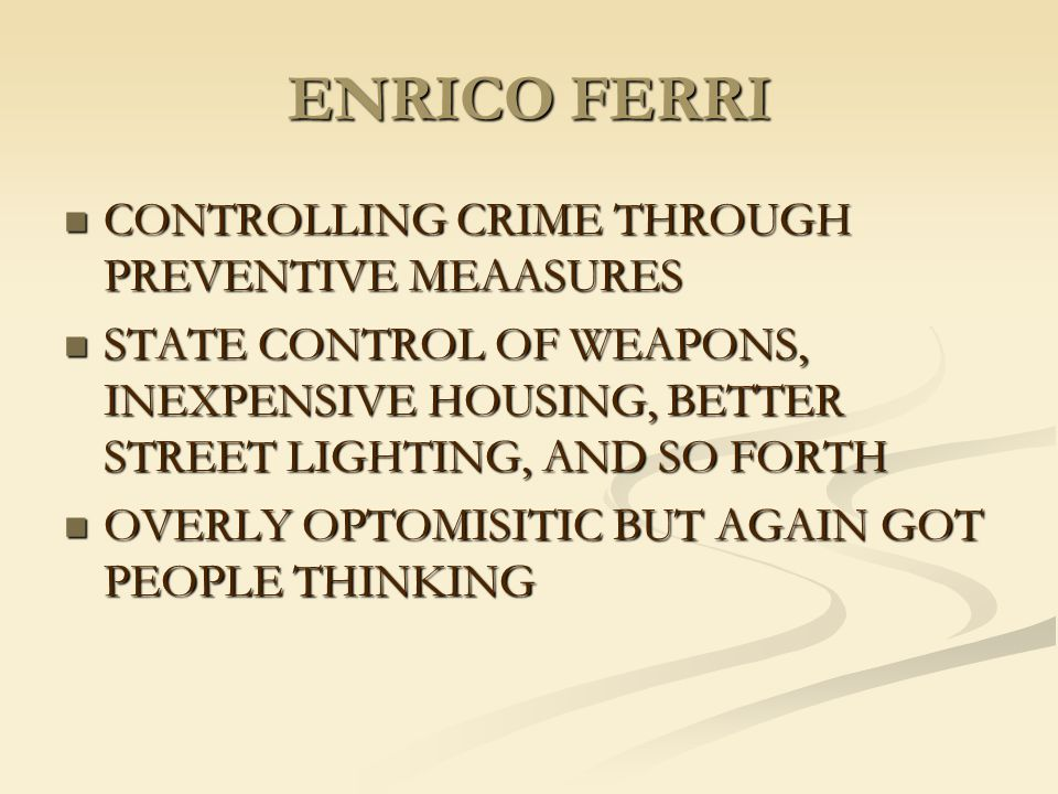 ENRICO FERRI CONTROLLING CRIME THROUGH PREVENTIVE MEAASURES