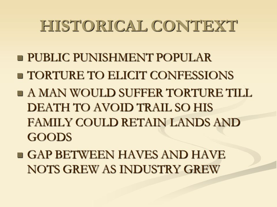 HISTORICAL CONTEXT PUBLIC PUNISHMENT POPULAR
