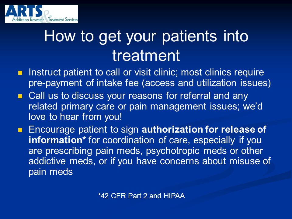 How to get your patients into treatment