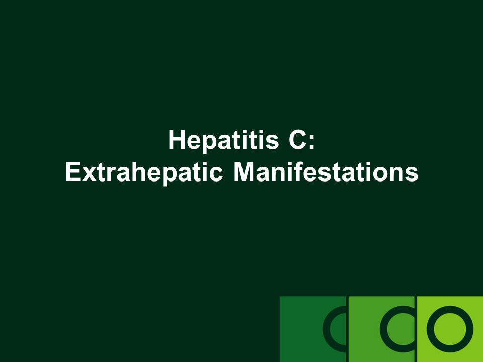 Hepatitis C: Extrahepatic Manifestations