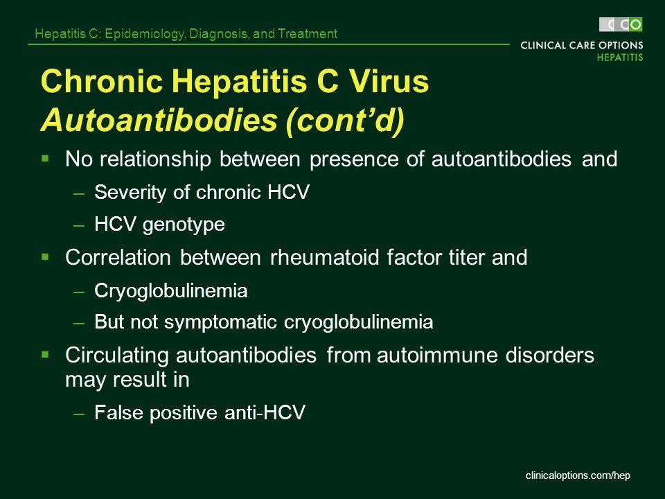 Chronic Hepatitis C Virus Autoantibodies (cont'd)